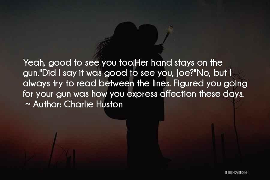 Charlie Huston Quotes 1029199