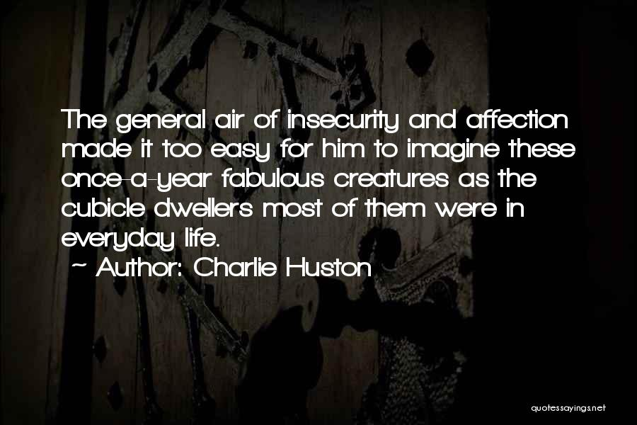 Charlie Huston Quotes 1209443