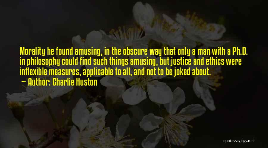 Charlie Huston Quotes 1237184