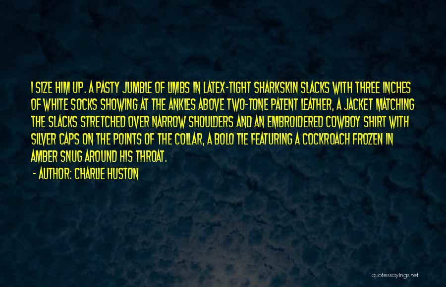Charlie Huston Quotes 1308068