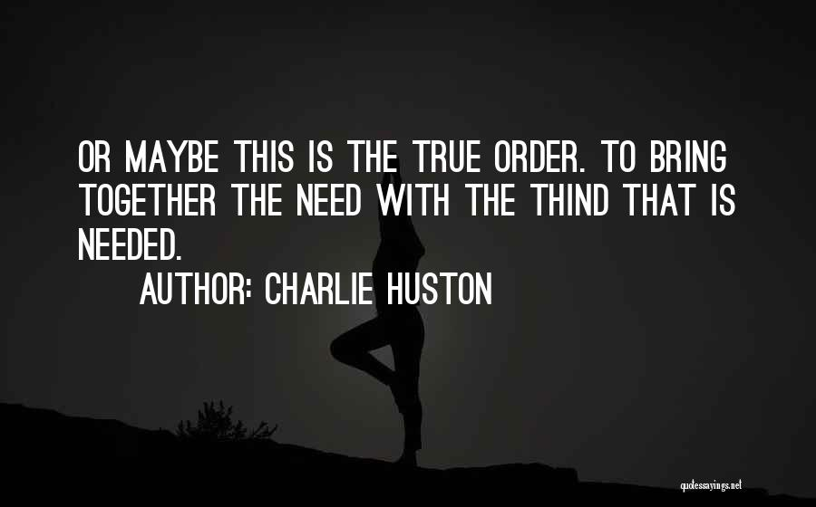 Charlie Huston Quotes 1399929