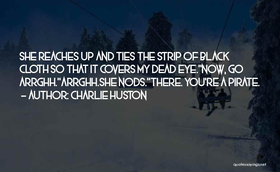 Charlie Huston Quotes 1590211