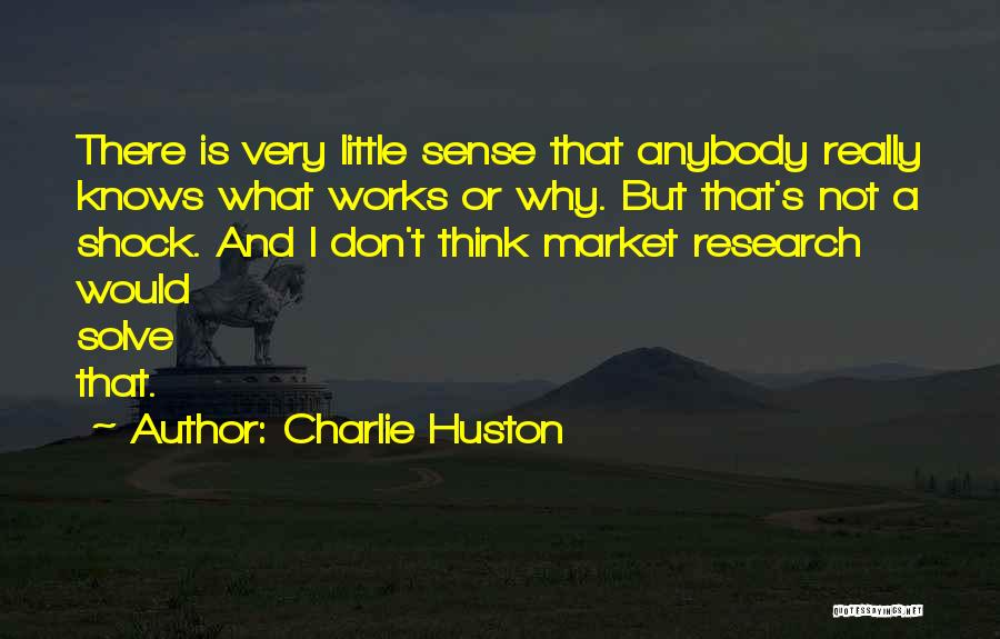 Charlie Huston Quotes 1590608