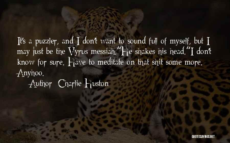 Charlie Huston Quotes 1920573