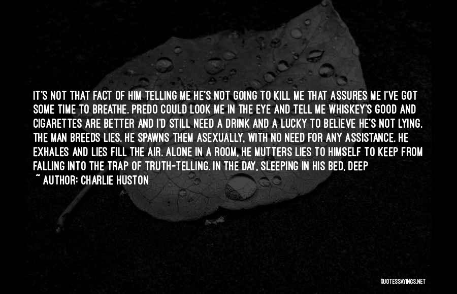 Charlie Huston Quotes 2187115