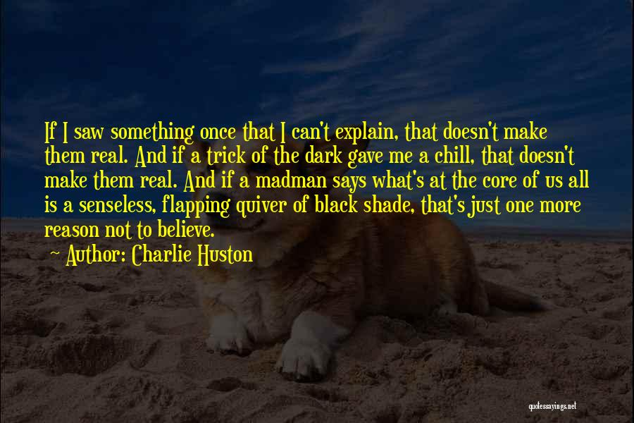 Charlie Huston Quotes 527286