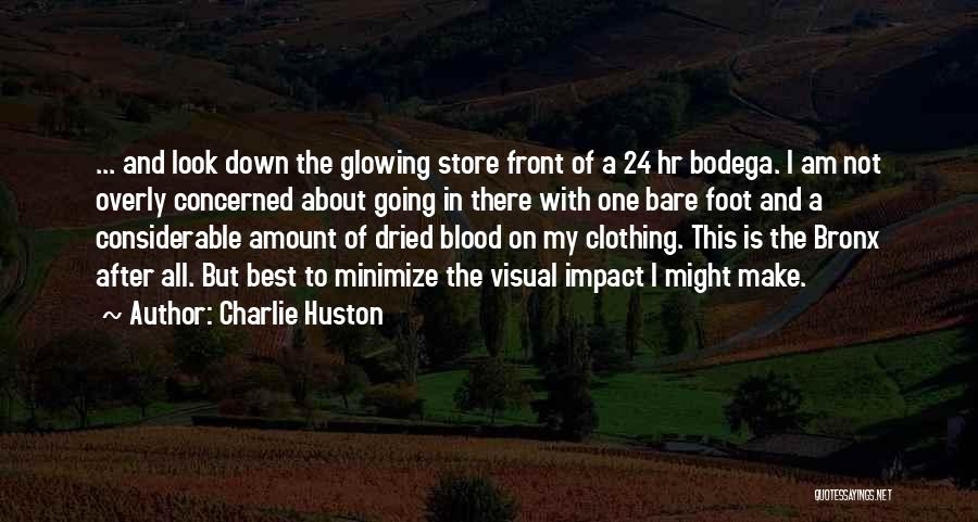 Charlie Huston Quotes 550979