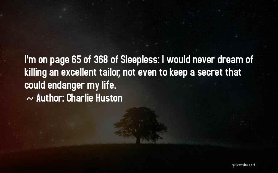 Charlie Huston Quotes 558203