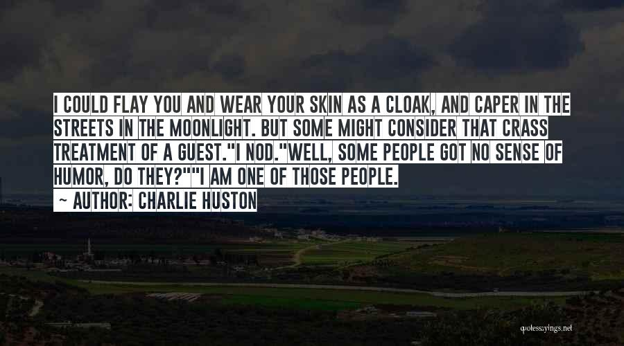 Charlie Huston Quotes 733809