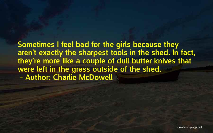 Charlie McDowell Quotes 1189400
