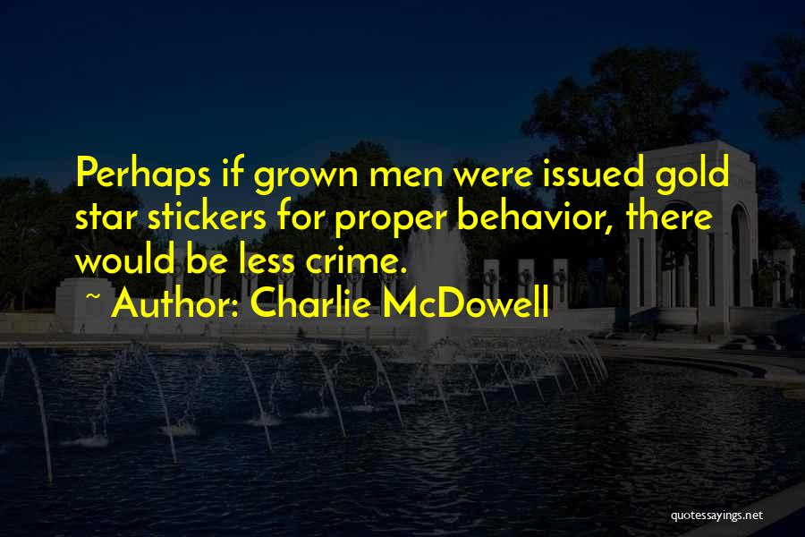 Charlie McDowell Quotes 1284540
