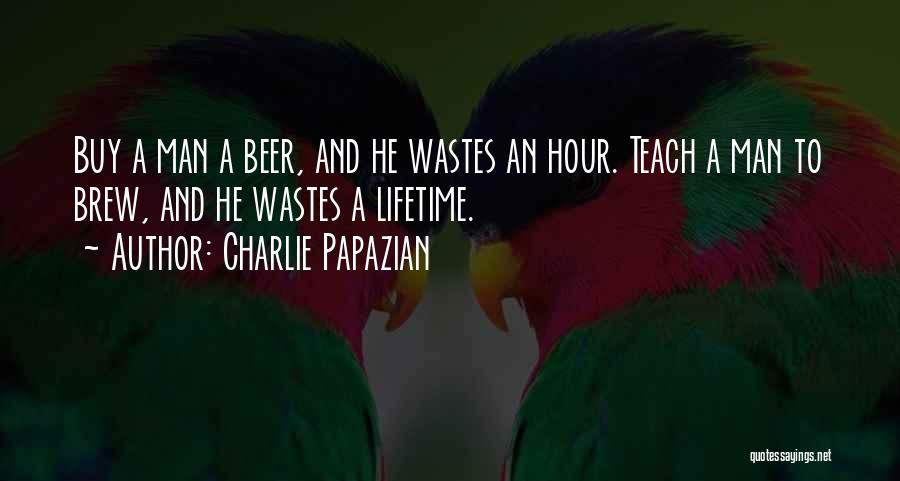 Charlie Papazian Quotes 1590339