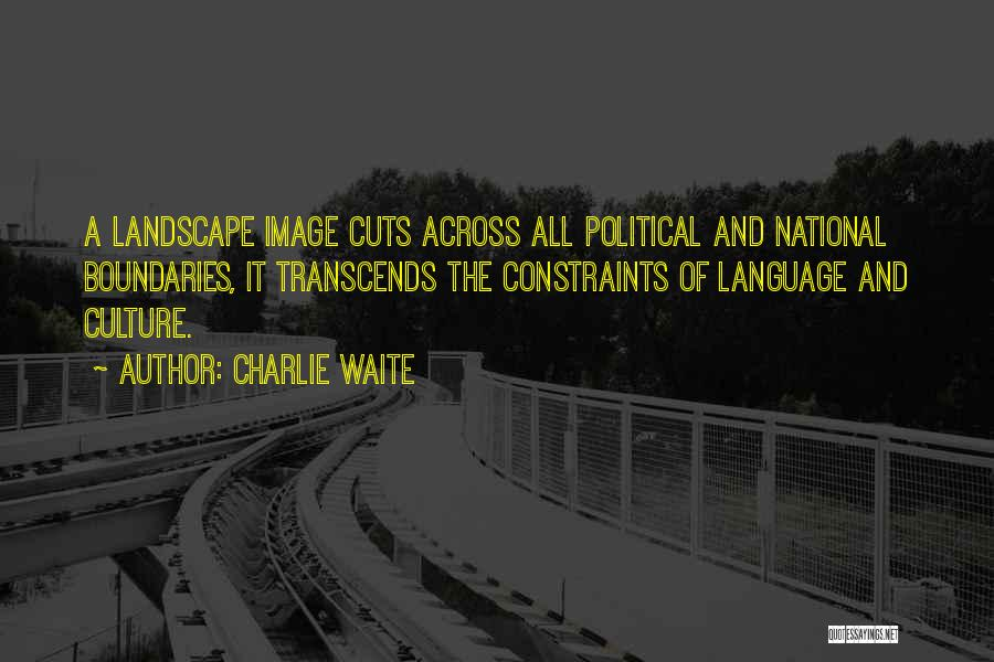 Charlie Waite Quotes 629988