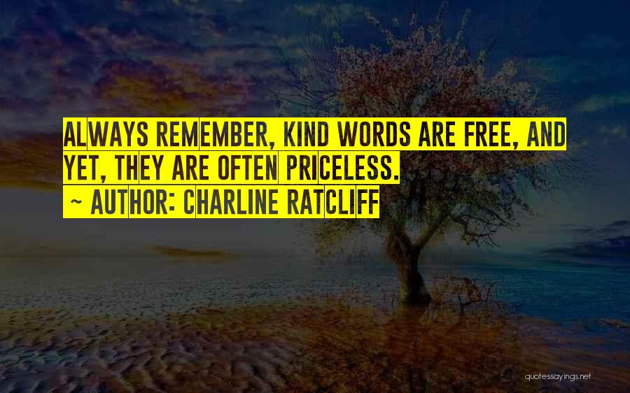 Charline Ratcliff Quotes 363331