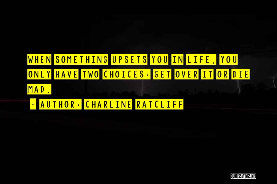 Charline Ratcliff Quotes 388081