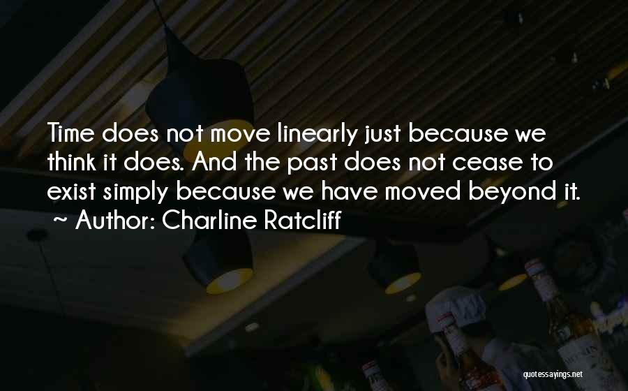 Charline Ratcliff Quotes 561302