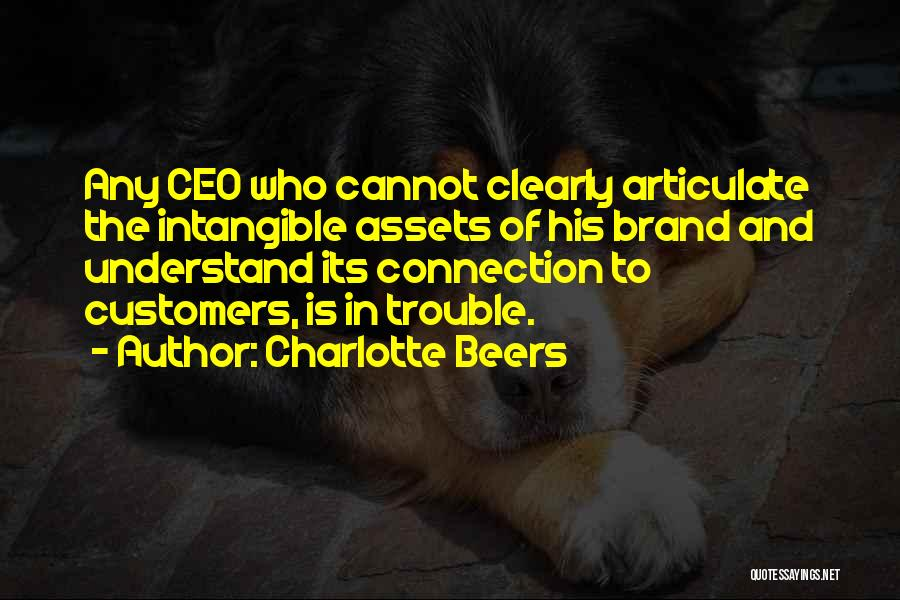 Charlotte Beers Quotes 2075806