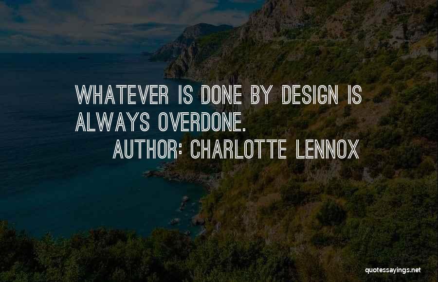 Charlotte Lennox Quotes 339662