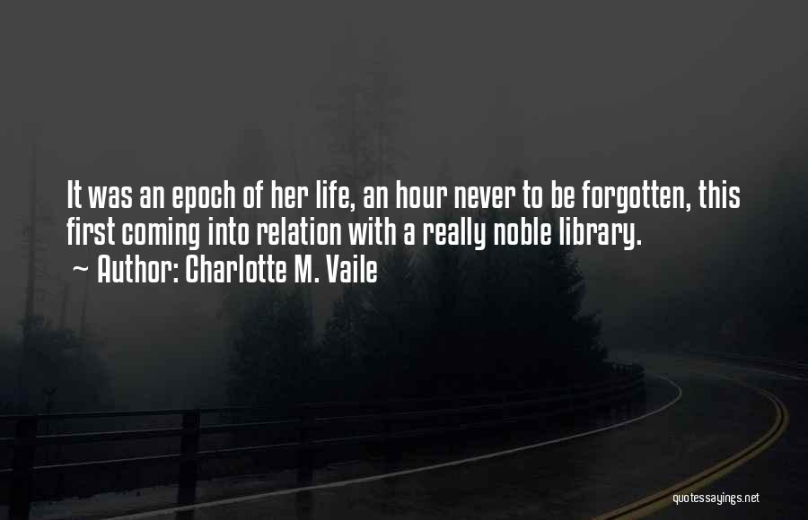 Charlotte M. Vaile Quotes 470575