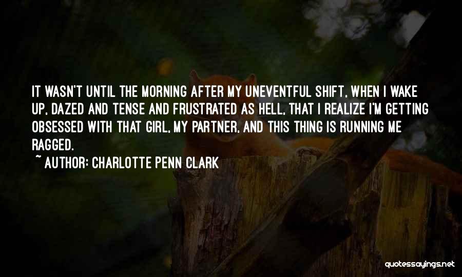 Charlotte Penn Clark Quotes 952633