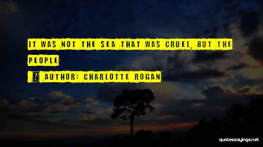 Charlotte Rogan Quotes 1407854