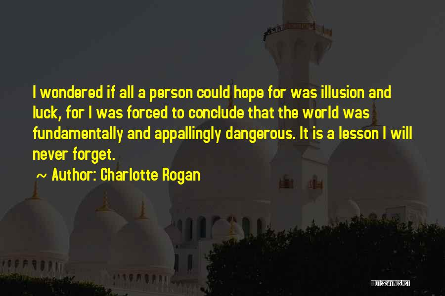 Charlotte Rogan Quotes 325530