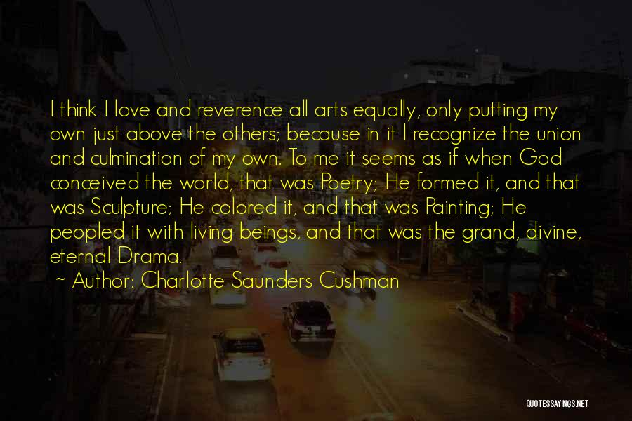 Charlotte Saunders Cushman Quotes 154645