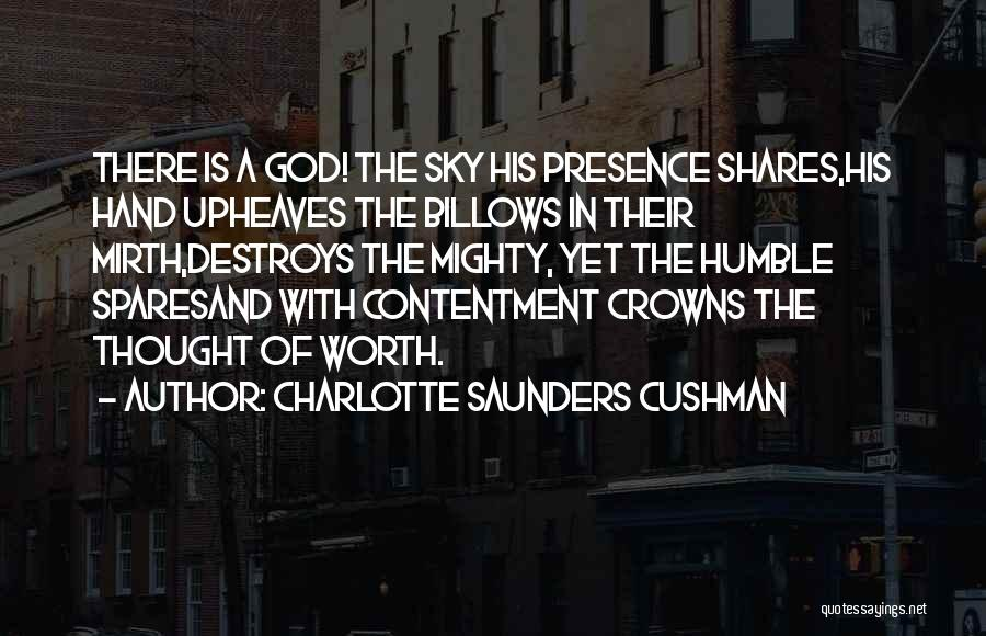 Charlotte Saunders Cushman Quotes 643900