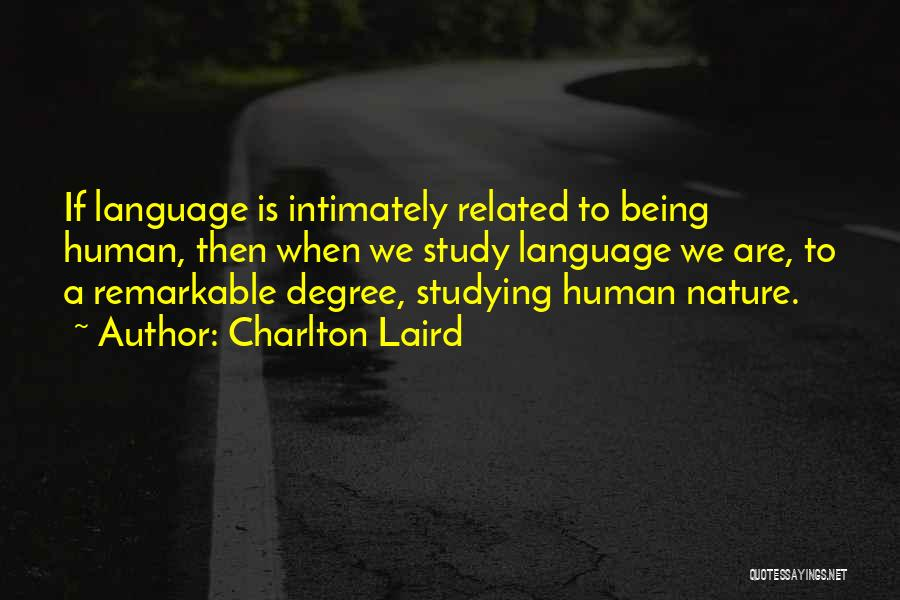Charlton Laird Quotes 1257385