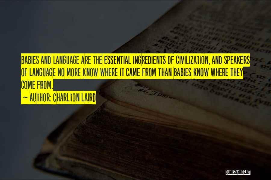 Charlton Laird Quotes 377031