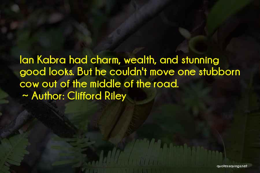 Charm Quotes By Clifford Riley