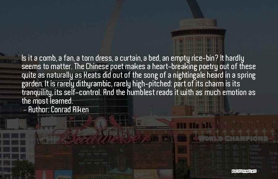 Charm Quotes By Conrad Aiken