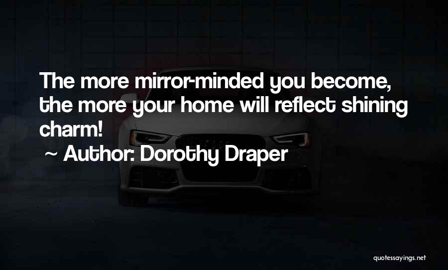 Charm Quotes By Dorothy Draper
