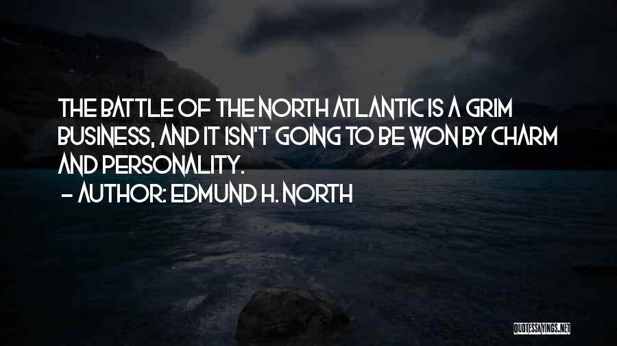 Charm Quotes By Edmund H. North