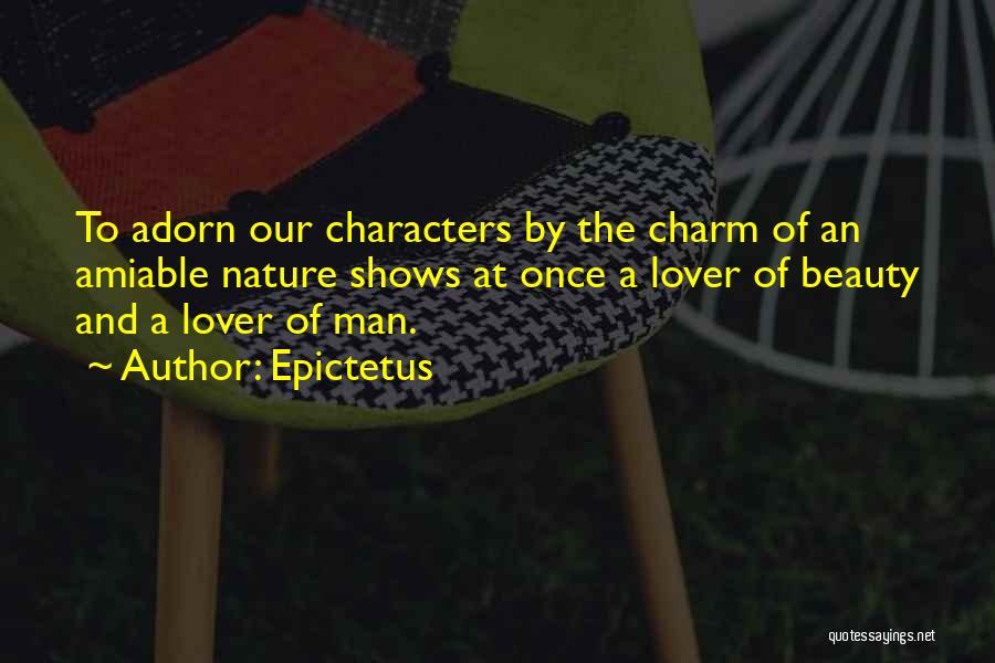 Charm Quotes By Epictetus
