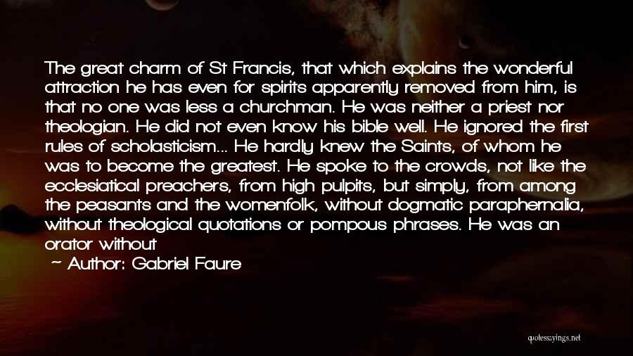 Charm Quotes By Gabriel Faure