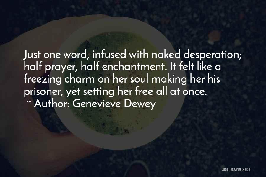 Charm Quotes By Genevieve Dewey