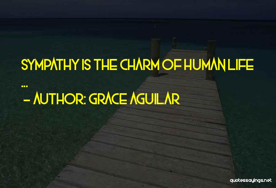Charm Quotes By Grace Aguilar