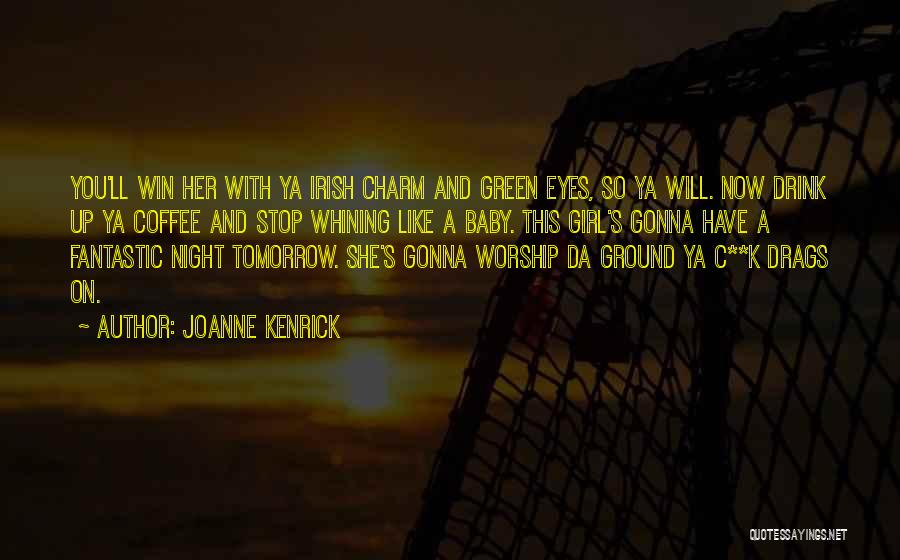 Charm Quotes By JoAnne Kenrick
