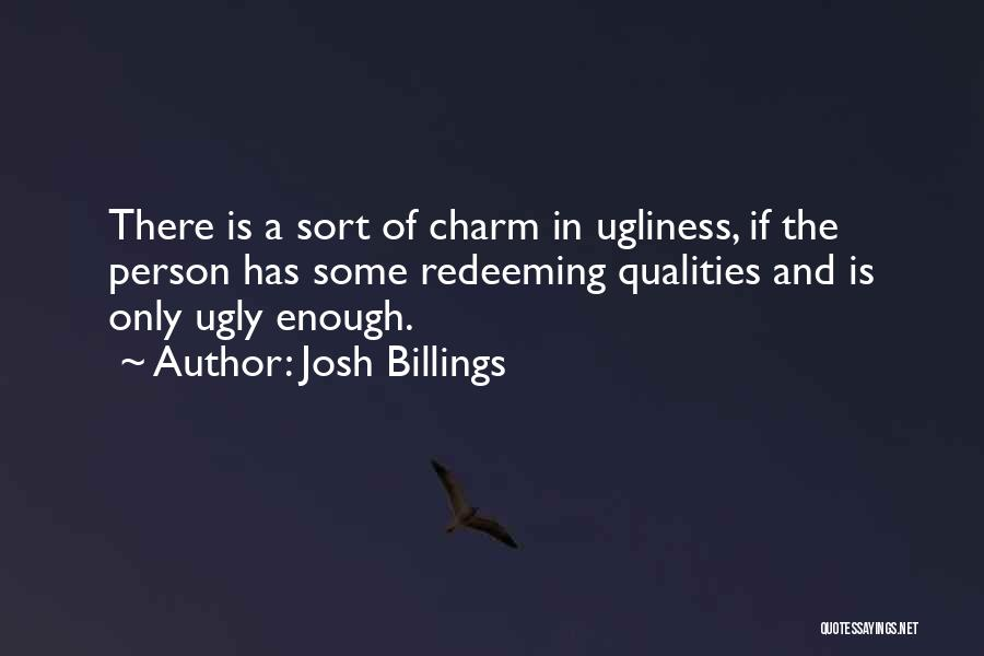 Charm Quotes By Josh Billings