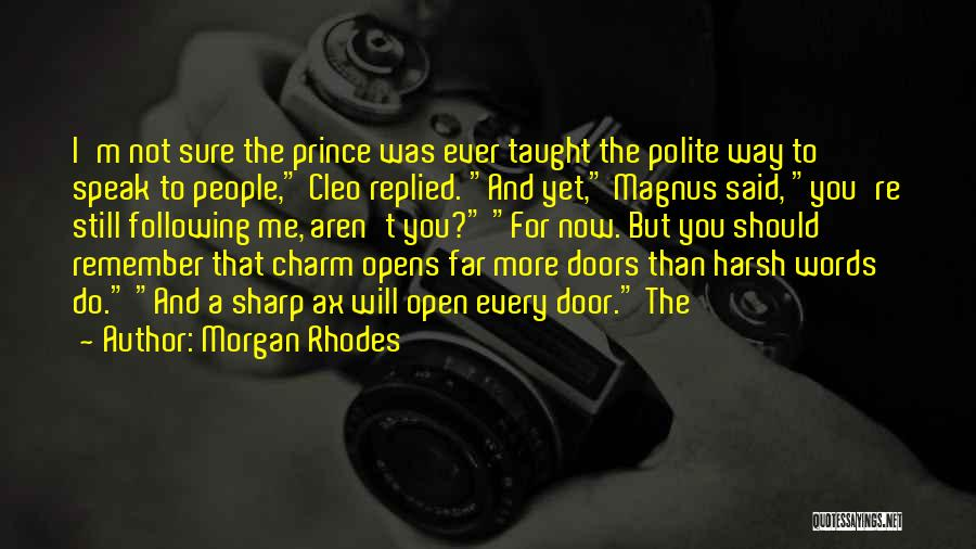 Charm Quotes By Morgan Rhodes