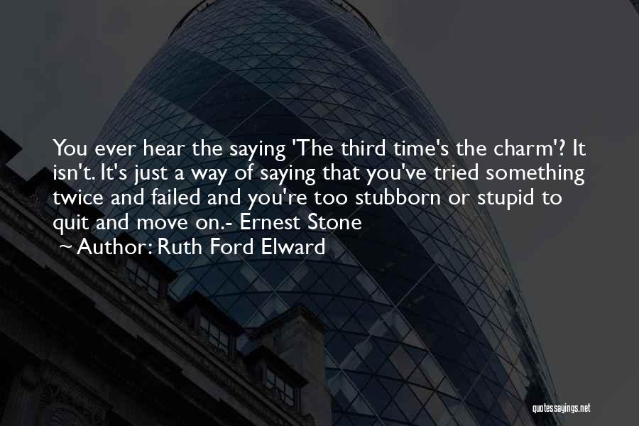 Charm Quotes By Ruth Ford Elward
