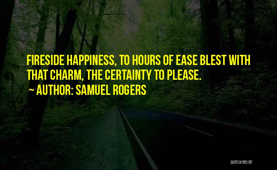 Charm Quotes By Samuel Rogers