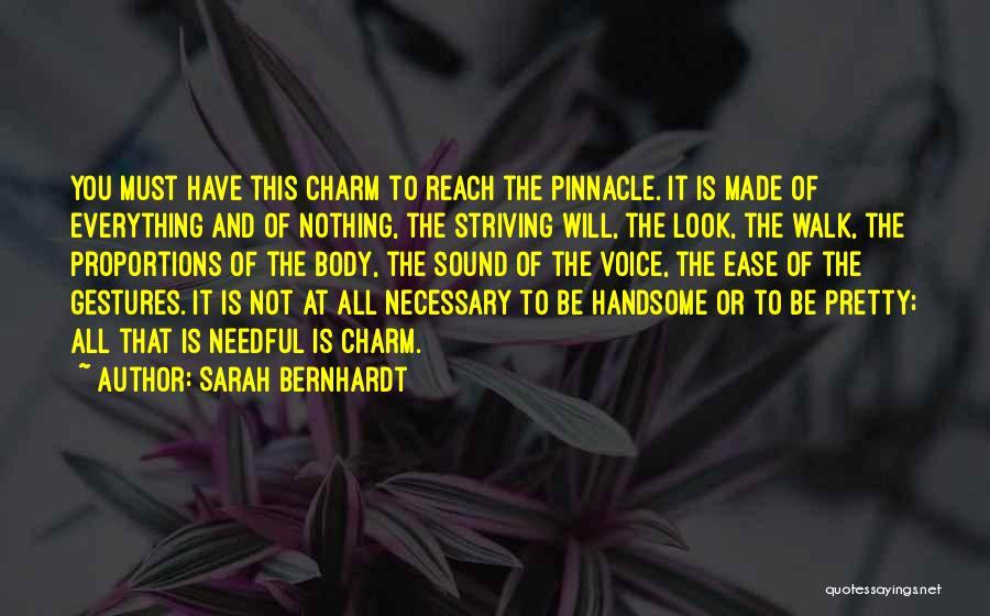 Charm Quotes By Sarah Bernhardt