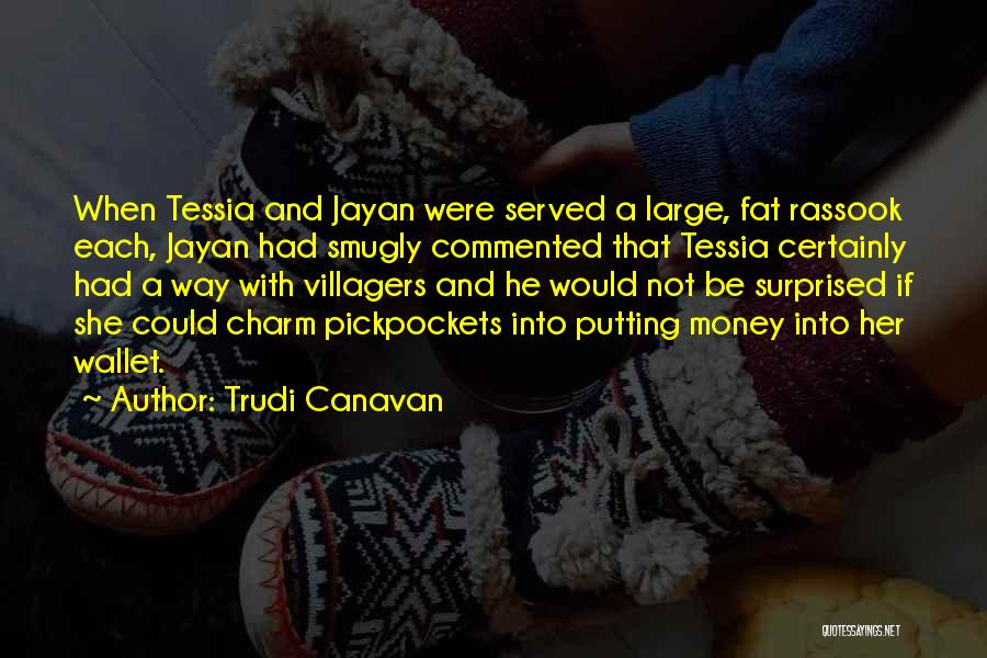 Charm Quotes By Trudi Canavan