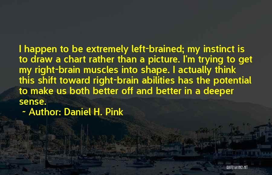 Chart Quotes By Daniel H. Pink