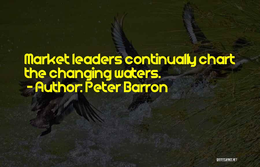 Chart Quotes By Peter Barron