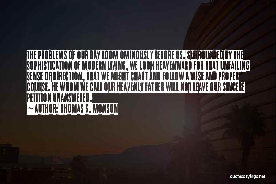 Chart Quotes By Thomas S. Monson