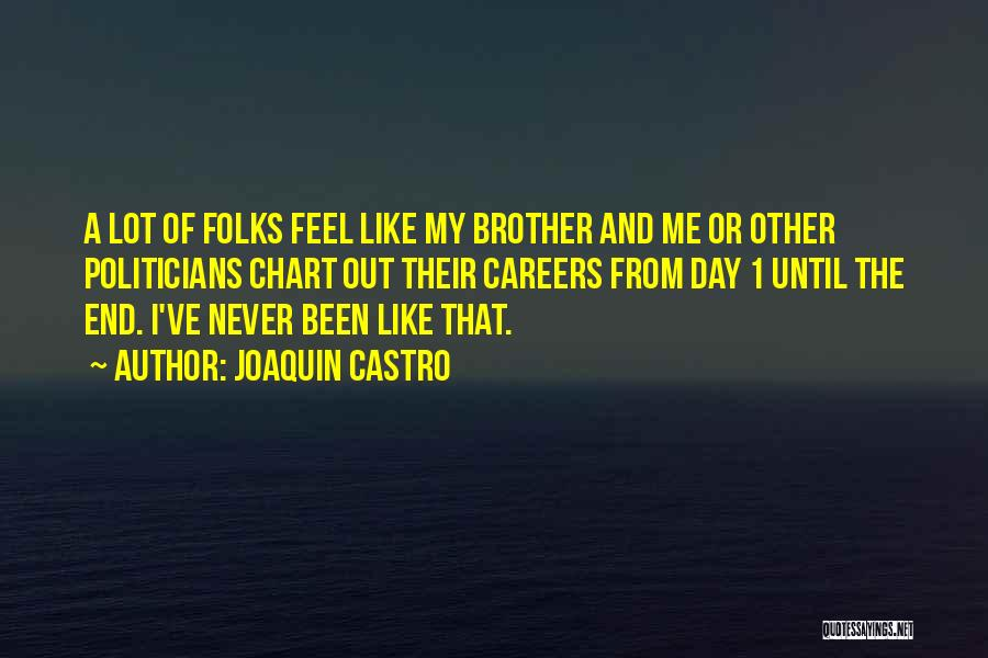 Chart Your Own Course Quotes By Joaquin Castro