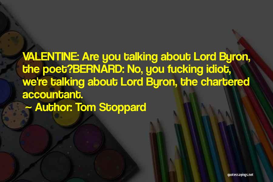Chartered Accountant Quotes By Tom Stoppard